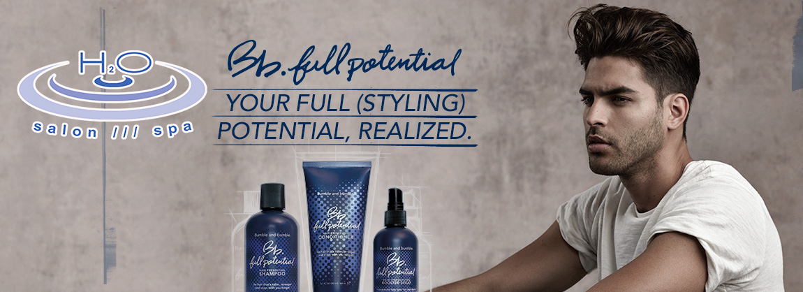 H2O Salon Spa NH Full Potential Bumble and bumble